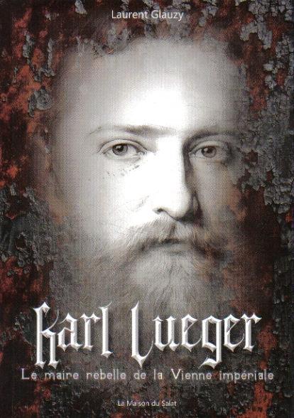 Laurent Glauzy : Karl Lueger | Livres en famille